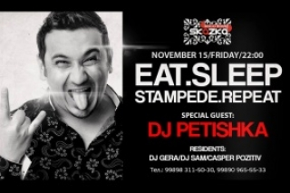 Eat. Sleep. STAMPEDE. Repeat with DJ PETISHKA!