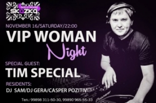 V.I.P. Woman Night with DJ TIM SPECIAL
