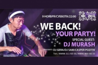 We Back! Your Party! with DJ MURASH