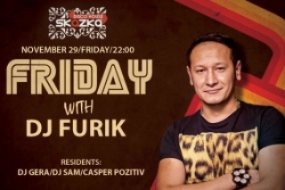 Friday with DJ FURIK - Disco House SKAZKA